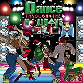 Dance Through The Holidays by Various Artists