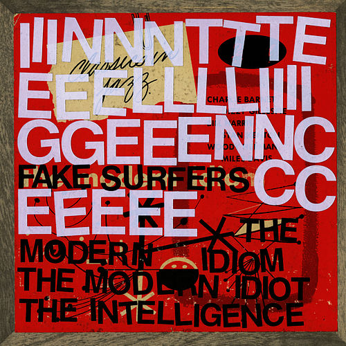 Play & Download Fake Surfers by The Intelligence | Napster