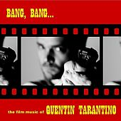 Bang, Bang… The Film Music Of Quentin Tarantino by Various Artists