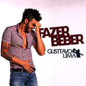 Play & Download Fazer Beber - Single by Gusttavo Lima | Napster