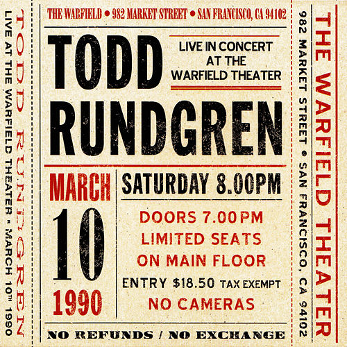 Play & Download Live at The Warfield Theater San Francisco: March 10th 1990 by Todd Rundgren | Napster