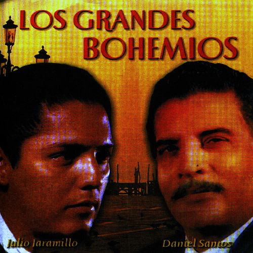 Play & Download Los Grandes Bohemios by Julio Jaramillo | Napster