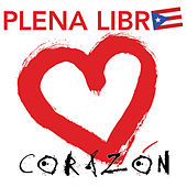 Play & Download Corazón by Plena Libre | Napster