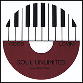 Good Lovin (feat. Ellis Blake) by Soul Unlimited