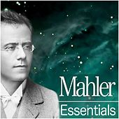 Play & Download Mahler Essentials 2012 by Various Artists | Napster