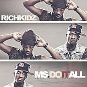 Ms. Do It All (feat. Rich Kids) by DJ Spinz