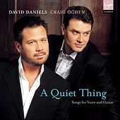 A Quiet Thing by David Daniels