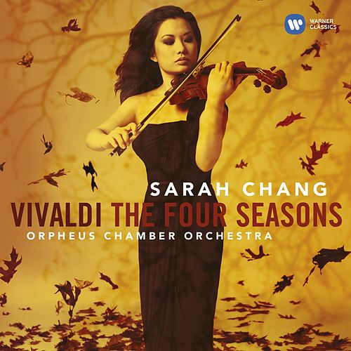 Play & Download Vivaldi: The Four Seasons by Sarah Chang | Napster