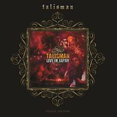 Play & Download Live In Japan (Deluxe Edition) by Talisman | Napster