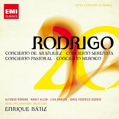 Play & Download 20th Century Classics: Joaquín Rodrigo by Various Artists | Napster