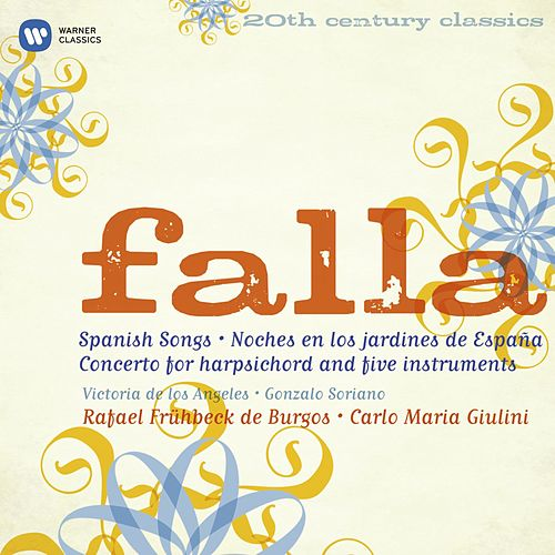 Play & Download 20th Century Classics: Manuel de Falla by Various Artists | Napster