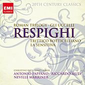 20th Century Classics: Ottorino Respighi by Various Artists