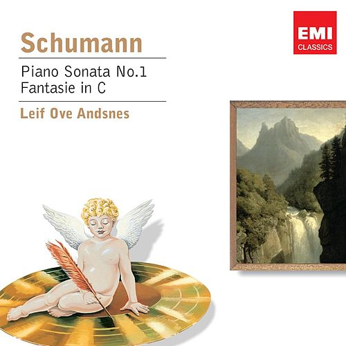 Play & Download Schumann: Piano Sonata No.1 & Fantasie in C by Leif Ove Andsnes | Napster