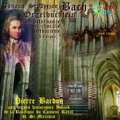 Bach: Orgelbüchlein by Pierre Bardon