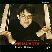 Play & Download Chopin: 27 études, Jean Frédéric Neuburger by Jean-Frédéric Neuburger | Napster