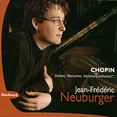 Play & Download Chopin: Danses, nocturnes, variations brillantes, Jean Frédéric Neuburger - Live by Jean-Frédéric Neuburger | Napster