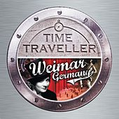 Time Traveller: Weimar Germany by Various Artists