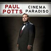 Play & Download Cinema Paradiso by Paul Potts | Napster