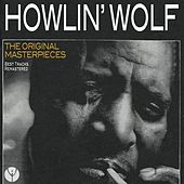 The Original Masterpieces (Best Tracks Remastered) de Howlin' Wolf