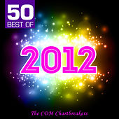 50 Best of 2012 by The CDM Chartbreakers