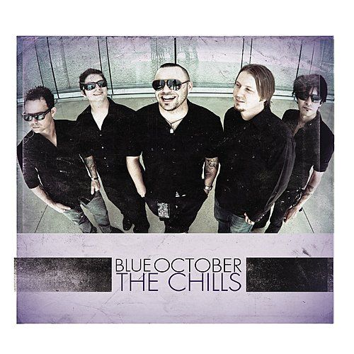 Play & Download The Chills - Single by Blue October | Napster