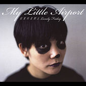 Play & Download 寂寞的星期五 Lonely Friday by My Little Airport | Napster