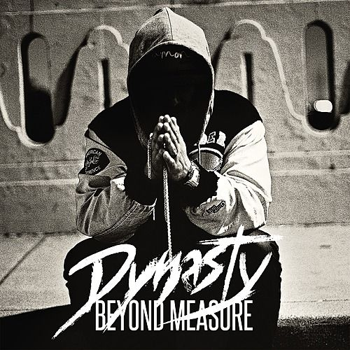 Play & Download Beyond Measure by DYNASTY | Napster