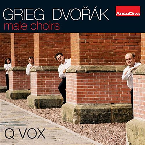 Grieg & Dvorak: Male Choirs by Q Vox