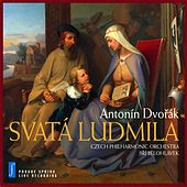 Play & Download Dvorak: Svata Ludmila by Eva Urbanova | Napster