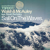 Play & Download Sail On the Waves by Walsh and Mcauley | Napster
