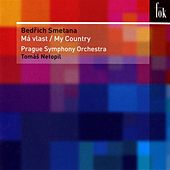 Play & Download Smetana: Má Vlast by Prague Symphony Orchestra | Napster
