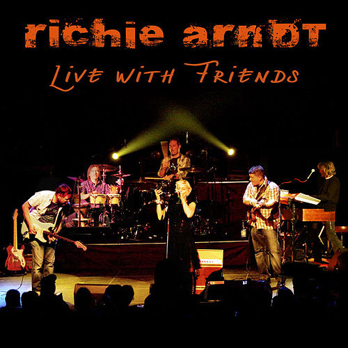 Live With Friends by Richie Arndt