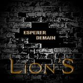 Play & Download Espérer demain by Lions | Napster