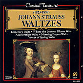 Play & Download Waltzes by Johann Strauss, Jr. | Napster
