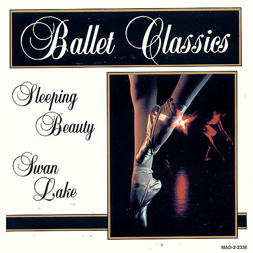 Play & Download Ballet Classics by Pyotr Ilyich Tchaikovsky | Napster