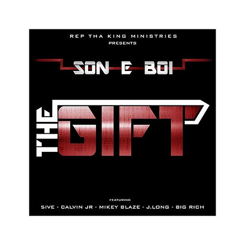 The Gift by Son E. Boi