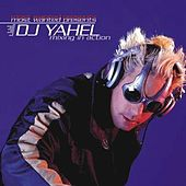 Most Wanted Presents - Mixing In Action by Yahel
