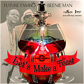 Let's Make a Toast - Single von Beenie Man