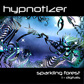 Play & Download Sparkling Forest / 1-Digitalis by Isaak Hypnotizer | Napster