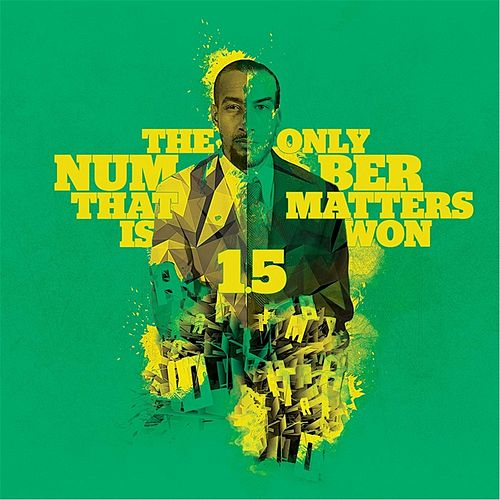 Play & Download The Only Number That Matters Is Won 1.5 by Pace Won | Napster