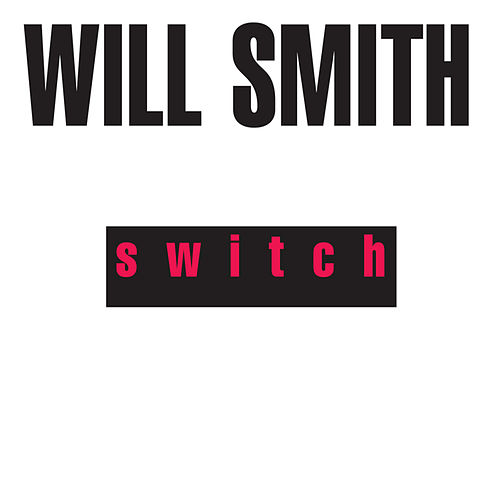 Play & Download Switch by Will Smith | Napster