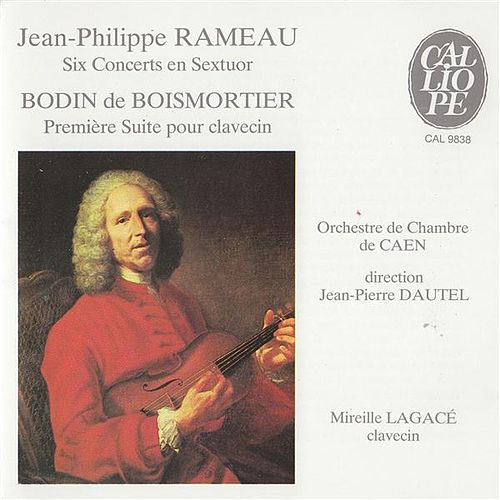 Play & Download Rameau: Six Concerts en Sextuor by Mireille Lagace | Napster