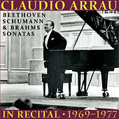 Claudio Arrau in Recital (1969-1977) by Claudio Arrau