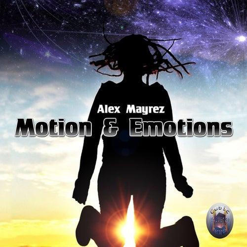Motion & Emotions by Alex Mayrez