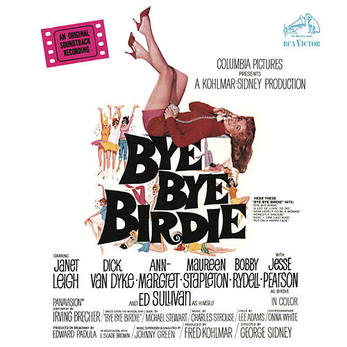 Bye Bye Birdie (Original Motion Picture Soundtrack) by Bye Bye Birdie