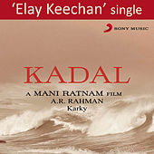 Play & Download Elay Keechan by A.R. Rahman | Napster