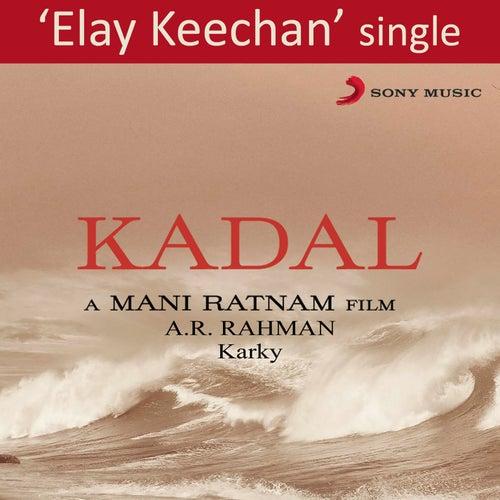 Elay Keechan by A.R. Rahman