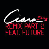 Sorry - Remix Part 2 by Ciara
