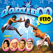 Play & Download Hero by Domino | Napster