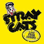 Live From Europe - Lyon July 26, 2004 by Stray Cats